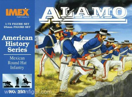 Mexikanische Rundhut-Infanterie bei Alamo