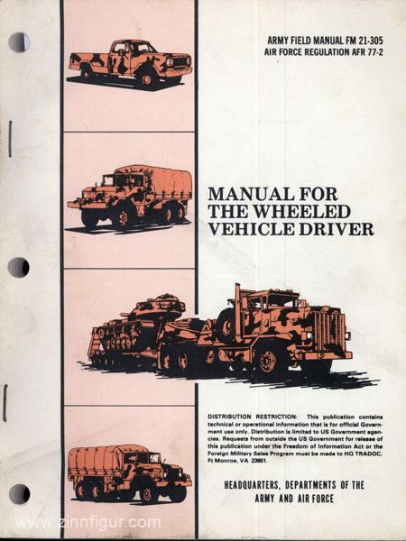FM 21-305 MANUAL FOR THE WHEELED VEHICLE DRIVERS FOR MAC