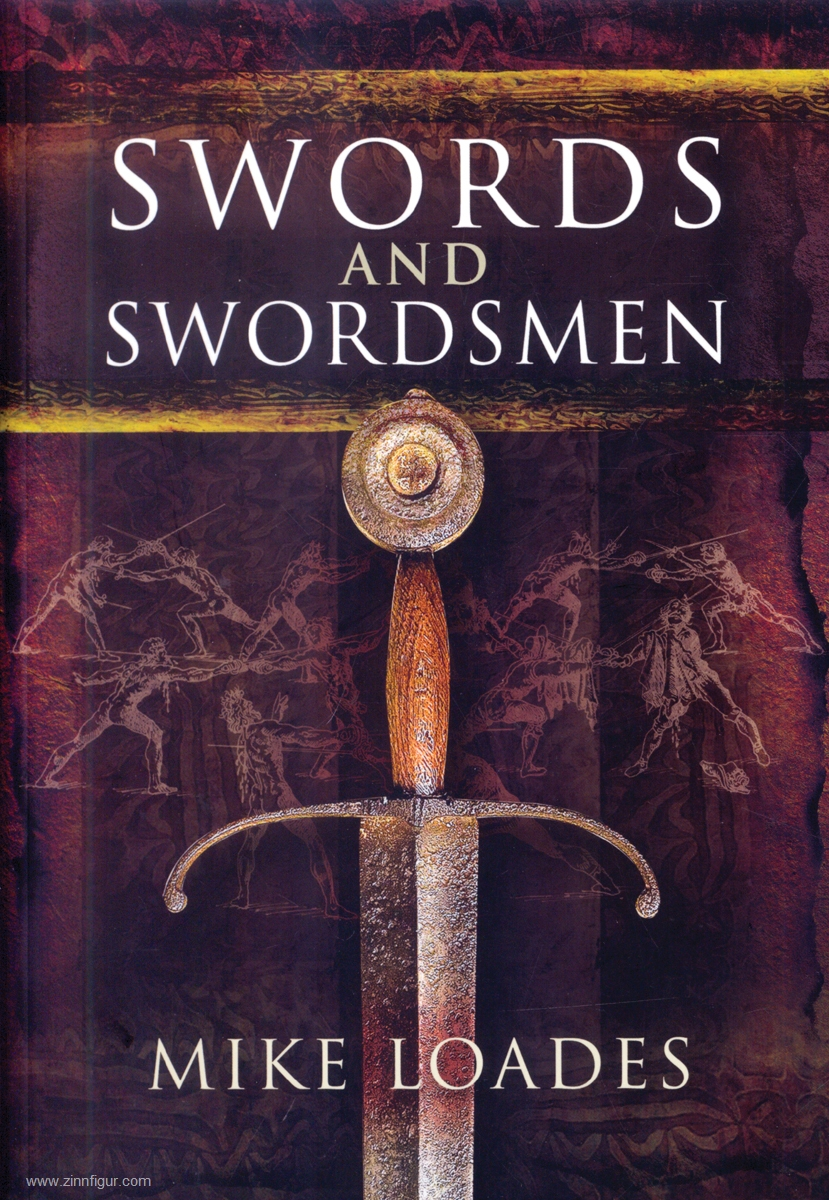 Berliner Zinnfiguren | Loads, Mike: Swords and Swordsmen | purchase online