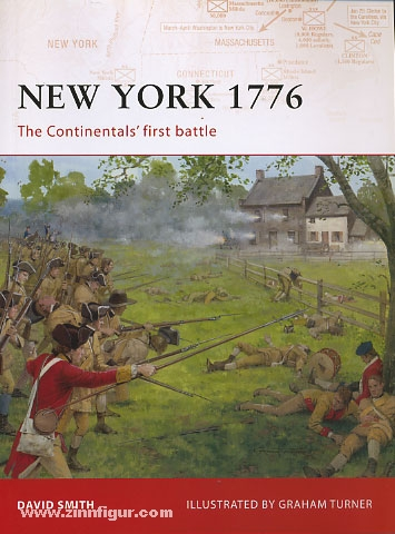 New York 1776. The Continentals First Battle