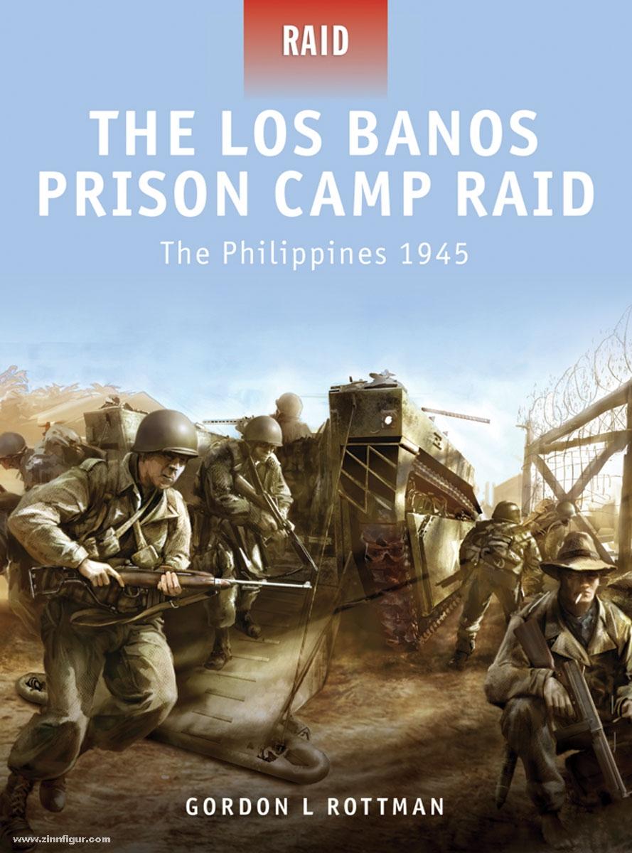 Banos Online.Rottman G L Shumate J Illustr The Los Banos Prison Camp Raid The Philippines 1945