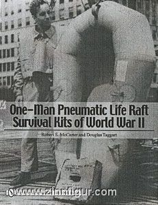McCarter, R  S /Taggart, D  One-Man Pneumatic Life Raft Survival Kits of  World War II