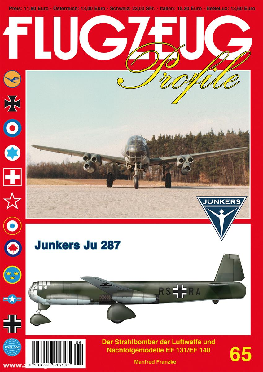 Junkers Ju 287 /& Ju EF 131 Luftfahrt History Heft 16