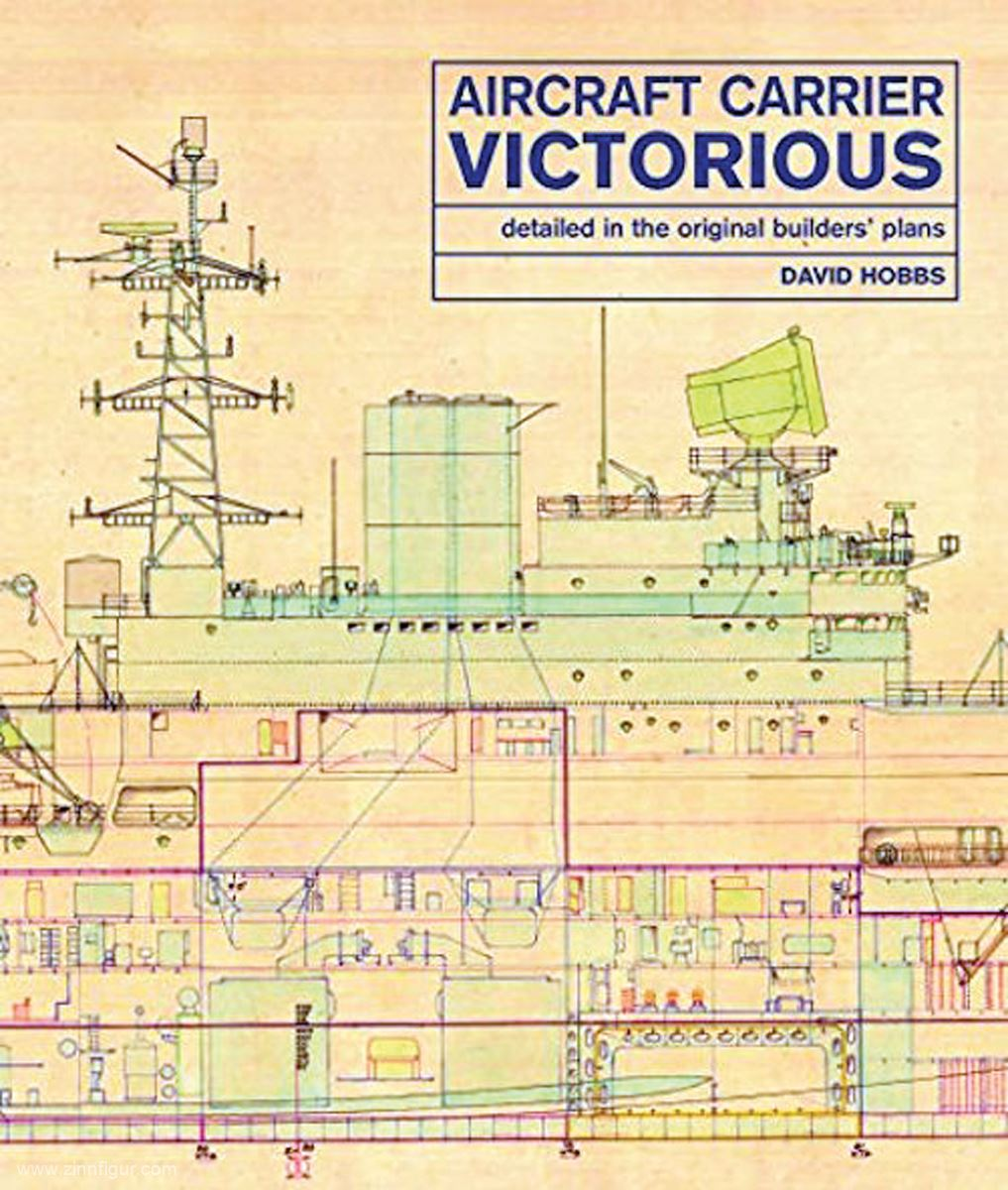 Hobbs, David Aircraft Carrier Victorious. Detailed in the Original on