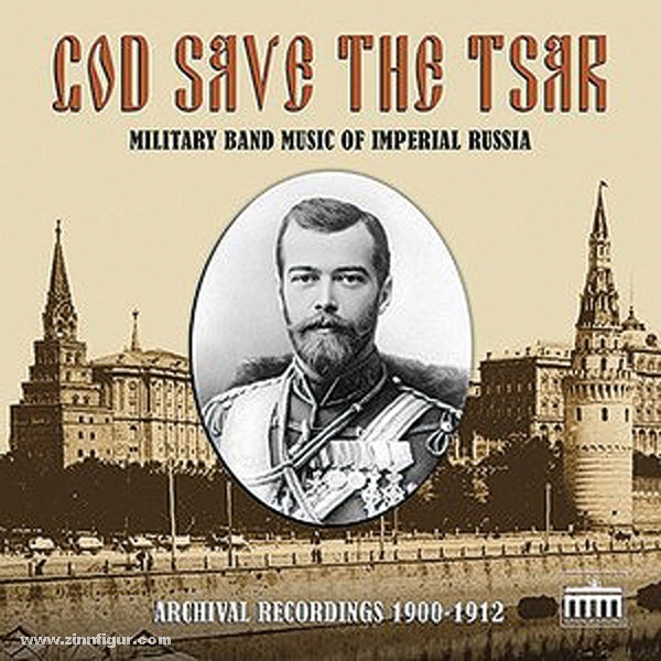 Berliner Zinnfiguren | God save the Tsar (Zar)  Military Band Music of  imperial Russia | purchase online